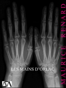 Les Mains d'Orlac-Maurice Renard