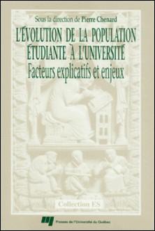 L'évolution de la population étudiante à l'université - Facteurs explicatifs et enjeux-Pierre Chenard