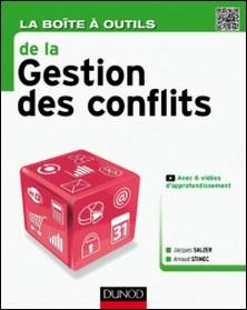 La Boîte à outils de la Gestion des conflits-Jacques Salzer , Arnaud Stimec