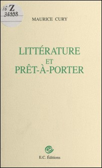 Littérature et prêt-à-porter-Maurice Cury