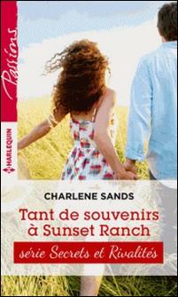 Tant de souvenirs à Sunset Ranch - T4 - Sunset ranch-Charlene Sands