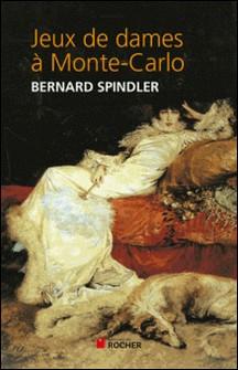 Jeux de dames à Monte-Carlo-Bernard Spindler