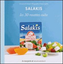 Les 30 recettes à préparer avec le fromage Salakis-Emmanuelle Redaud