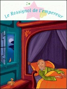 Le Rossignol de l'empereur-Amandine Wanert , Christelle Chatel