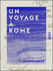 Un voyage à Rome - Béatification de Germaine Cousin-Séverin Boué