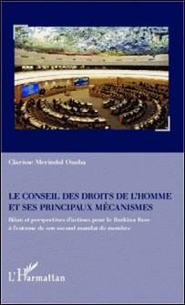 Le conseil des droits de l'homme et ses principaux mécanismes - Bilan et perspectives d'actions pour le Burkina Faso à l'entame de son second mandat de membre-Clarisse Merindol Ouoba