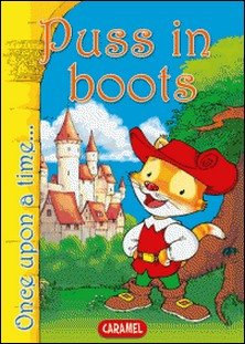 Puss in Boots - Tales and Stories for Children-Charles Perrault , Jesús Lopez Pastor , Once Upon a Time