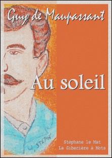 Au soleil-Guy De Maupassant