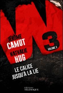 W3 Tome 3-Jérôme Camut , Nathalie Hug