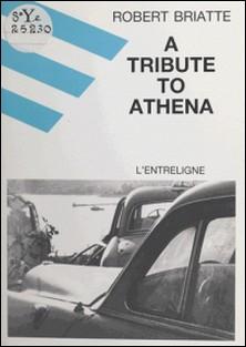 A tribute to Athena-Robert Briatte