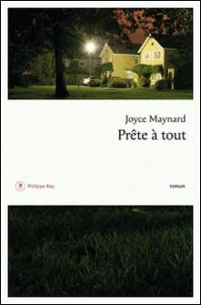 Prête à tout-Joyce Maynard
