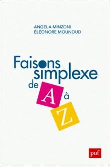 Faisons simplexe de A à Z-Angela Minzoni , Eléonore Mounoud