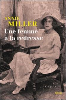 Une femme à la redresse-Annie Miller