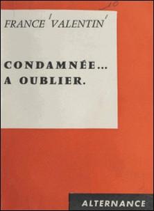 Condamnée à oublier-France Valentin