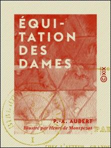 Équitation des dames-P.-A. Aubert , Henri de Montpezat