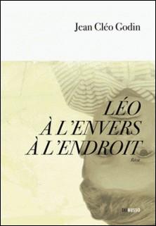 Léo à l'envers à l'endroit-Jean Cléo Godin