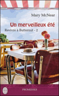 Revivre à Butternut Tome 2-Mary McNear