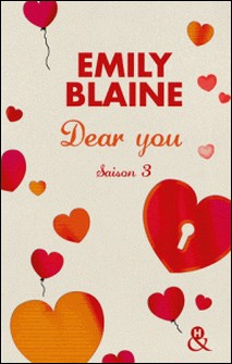 Dear You (actes 6 à 7) - Saison 3-Emily Blaine