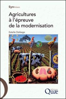 Agricultures à l'épreuve de la modernisation-Estelle Deléage