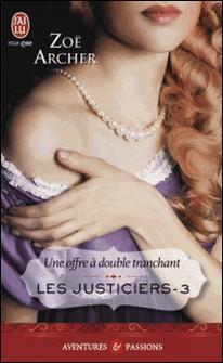 Les justiciers Tome 3-Zoë Archer