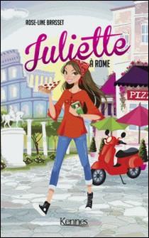 Juliette à Rome-Rose-Line Brasset