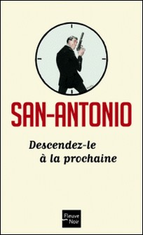 Descendez-le à la prochaine-San-Antonio