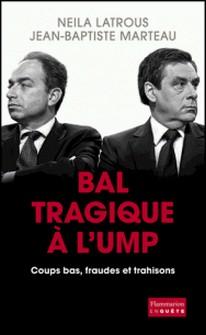 Bal tragique à l'UMP-Neila Latrous , Jean-Baptiste Marteau