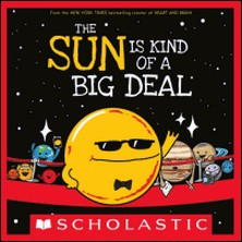 The Sun Is Kind of a Big Deal-Nick Seluk