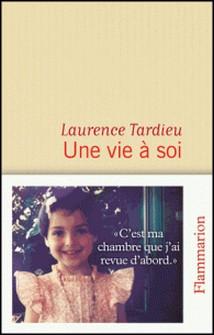 Une vie à soi-Laurence Tardieu