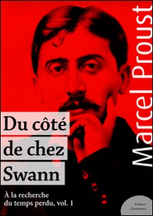 Du côté de chez Swann - À la recherche du temps perdu, volume 1-Marcel Proust