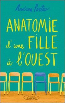 Anatomie d'une fille à l'ouest-Andrea Portes