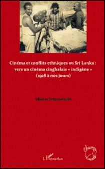 Cinéma et conflits ethniques au Sri Lanka : vers un cinéma cinghalais