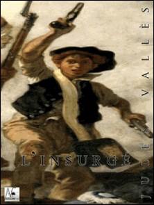 L'insurgé-Jules Vallès