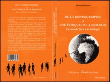 DE LA BIOPHILOSOPHIE A UNE ETHIQUE DE LA BIOLOGIE. La société face à la biologie-Pierre de Puytorac