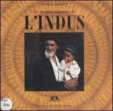 Les derniers seigneurs de l'Indus-Patrick Moreau , Philippe Fabry , Vincent Halleux