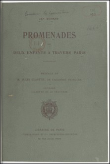 Promenades de deux enfants à travers Paris-Jan Rosmer , Jules Claretie