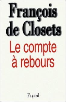 Le Compte à rebours-François de Closets