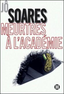 Meurtres à l'Académie-Jô Soares