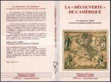 LA DECOUVERTE DE L'AMERIQUE. Les regards sur l'autre à travers les manuels scolaires du monde-Javier Pérez Siller