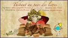 Thibault au pays des livres-Céline Lavignette Ammoun , Gabrielle Richard