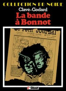 La Bande à Bonnot - Patrimoine Glénat 36-Christian Godard