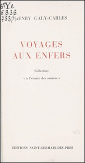 Voyages aux enfers-Henry Galy-Carles