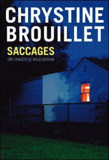 Saccages-Chrystine Brouillet