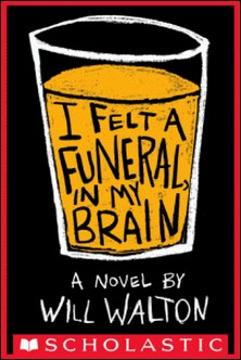 I Felt a Funeral In My Brain-Will Walton