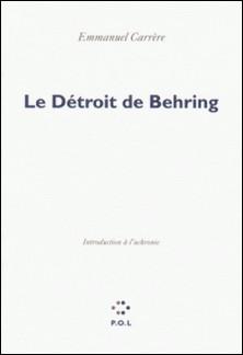 Le Détroit de Behring - Introduction à l'uchronie-Emmanuel Carrère