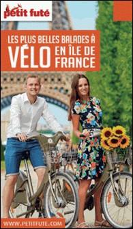Petit Futé Balades à vélo en Ile-de-France-Petit Futé