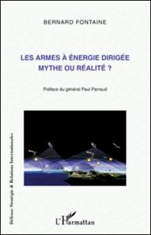 Les armes à énergie dirigée - Mythe ou réalité ?-Bernard Fontaine