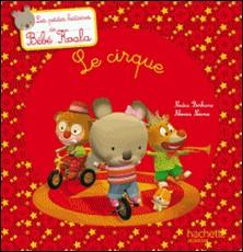 Bébé Koala - Le cirque-auteur