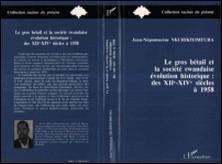 Le gros bétail et la société rwandaise, évolution historique - Des XIIe-XIVe siècles à 1958-Nkurikiyimfrikifura
