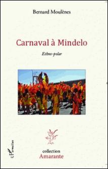 Carnaval à Mindelo - Ethno-polar-Bernard Moulènes